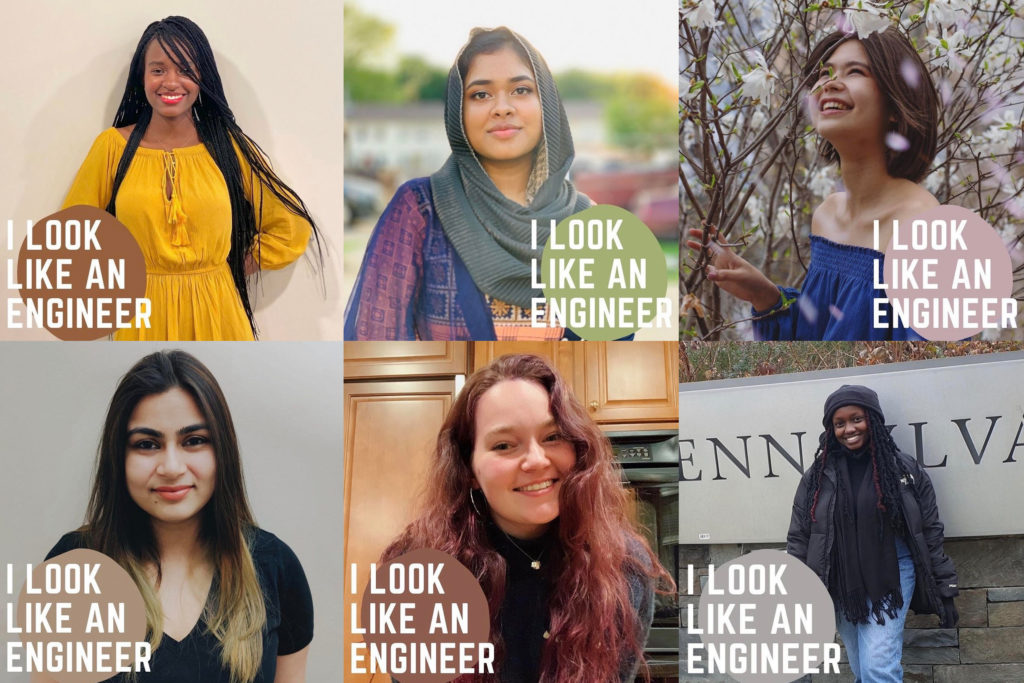 "Penn Engineering students (clockwise) Nyasha Zimunhu, Fahmida Lubna, Celestina Saven, Sanjana Hemdev, Sabrina Green and Sydney Kariuki all participated in the ""I Look Like an Engineer"" campaign organized by AWE."